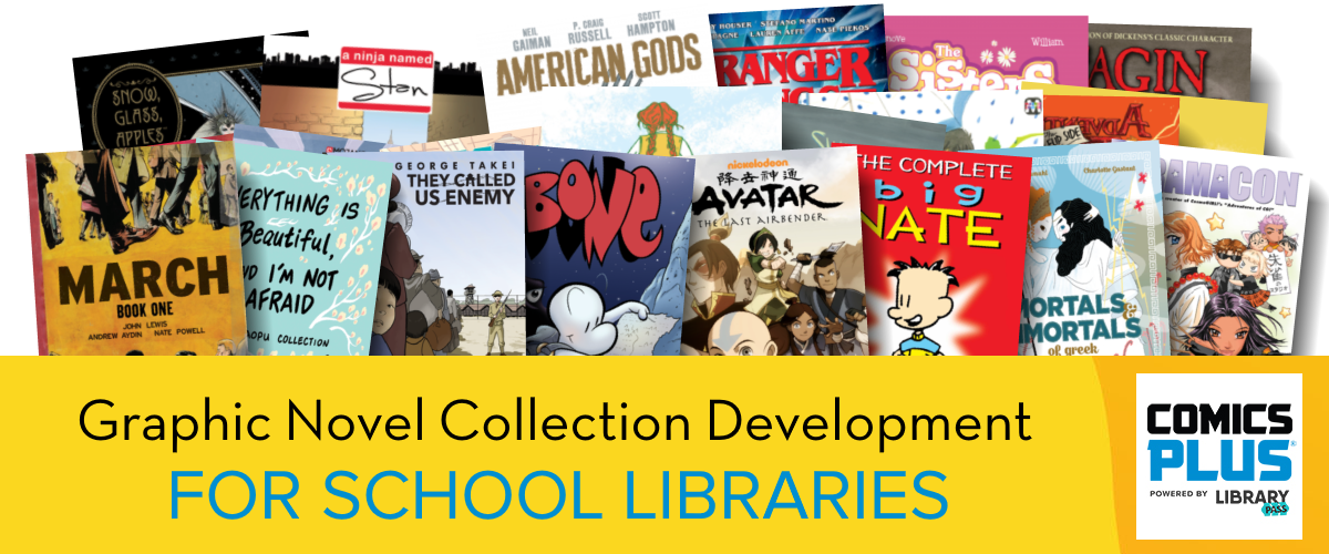 Graphic Novel Collection Development for School Libraries