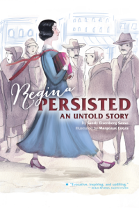Regina Persisted: An Untold Story by Sandy Eisenberg Sasso and Margeaux Lucas