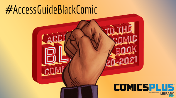 The Access Guide to the Black Comic Book Community